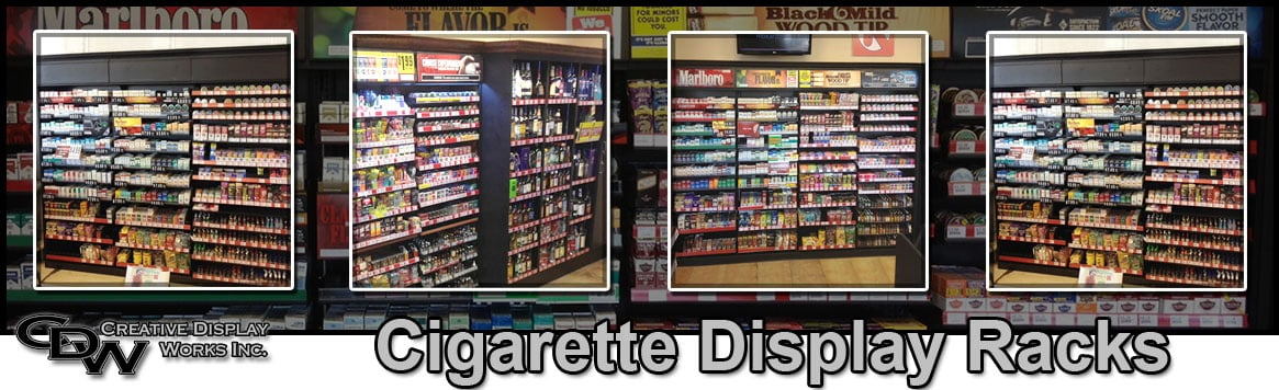 cigarette display racks creative display works. Black Bedroom Furniture Sets. Home Design Ideas